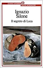 Luca's Secret by Ignazio Silone