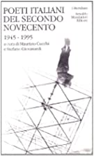 Poeti italiani del secondo Novecento.…