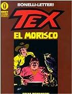 Tex. El morisco by Gianluigi Bonelli