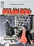 Dylan Dog - Il Castello Della Paura by…
