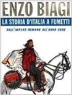 Storia d'Italia a fumetti by Enzo Biagi