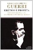 Eretico e profeta: Ernesto Buonaiuti, un…