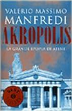 Akropolis: la grande epopea di Atene by…