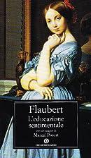 Educazione sentimentale by Gustave Flaubert