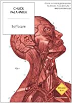 Soffocare by Chuck Palahniuk