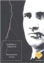 Nonostante Clizia by Andrea G. Pinketts
