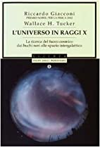 L' universo in raggi X: la ricerca del…