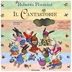 Il cantastorie. Con CD Audio by Roberto…