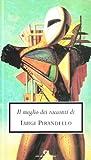 Il ‰meglio dei racconti di Luigi Pirandello…