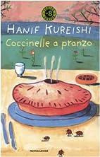 Coccinelle a pranzo by Hanif Kureishi