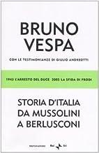 Storia D'italia Da Mussolini a Berlusconi by…