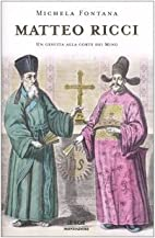 Matteo Ricci: A Jesuit in the Ming Court by…