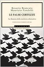 ˆLe ‰false certezze: le illusioni della…