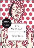Ryu Murakami: Tokyo soup