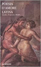 Poesia d'amore latina by Paolo Fedeli