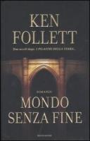 Mondo senza fine by Follett Ken