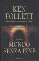 Mondo senza fine by Follett Ken