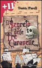 Il segreto delle tre caravelle by Daniela…