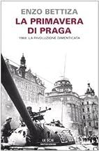 La primavera di Praga: 1968: la rivoluzione…