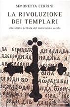 La rivoluzione dei templari. Una storia…