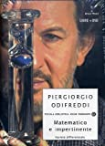 Piergiorgio Odifreddi: Matematico e impertinente. Varietà differenziale. Con DVD