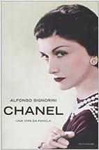 CHANEL [una vita da favola] by Alfonso…