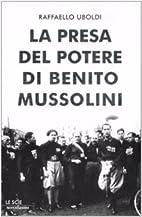 La presa del potere di Benito Mussolini by…