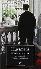 Controcorrente by Joris-Karl Huysmans