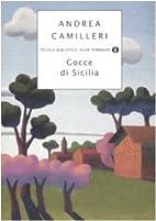Gocce di Sicilia by Andrea Camilleri