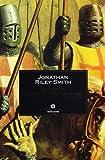 Jonathan Riley Smith: Storia delle crociate