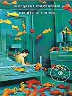 Venuto Al Mondo by Margaret Mazzantini