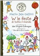 W le feste di tutto il mondo by Mario Sala…