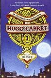 Brian Selznick: La straordinaria invenzione di Hugo Cabret