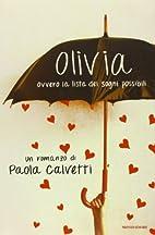 Olivia. Ovvero la lista dei sogni possibili…