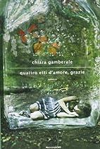 Quattro etti d'amore, grazie by Chiara…