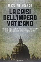 La crisi dell'impero vaticano by…