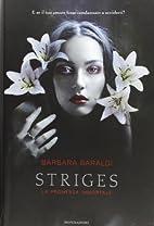 La promessa immortale. Striges by Barbara…