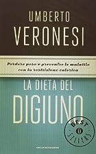 La dieta del digiuno by Umberto Veronesi