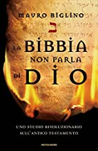 La ‰Bibbia non parla di Dio: uno studio…