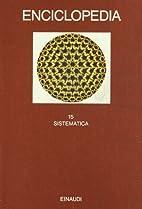 Enciclopedia: XV. Sistematica