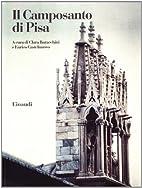 Il Camposanto di Pisa by Clara Baracchini