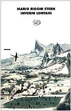 Inverni lontani by Mario Rigoni Stern