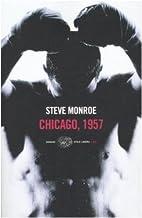 Chicago, 1957 by Steve Monroe
