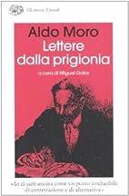 Lettere dalla prigionia by Aldo Moro
