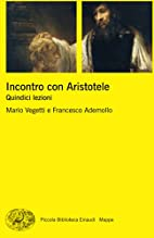 Incontro con Aristotele: quindici lezioni by…