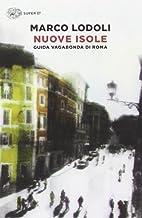 Nuove isole: guida vagabonda di Roma by…