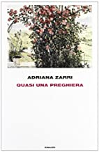 Quasi una preghiera by Adriana Zarri