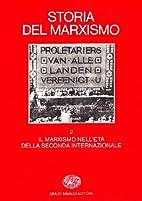 Storia del marxismo vol. 2 - Il marxismo…