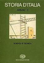 Storia d'Italia. Annali. Vol. 3. Scienza e…