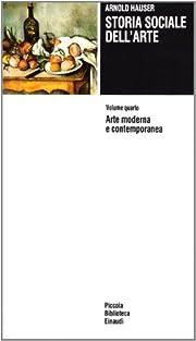Storia sociale dell'arte by Arnold Hauser